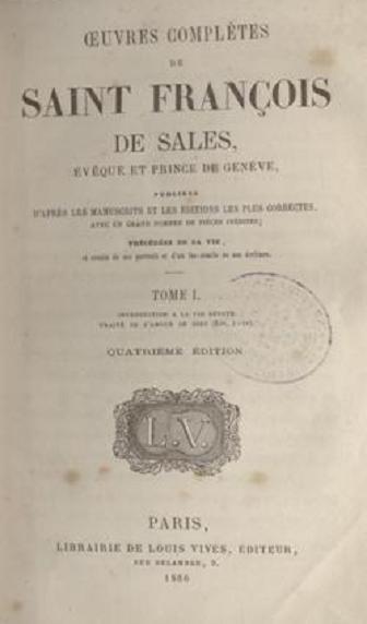 Edición de las obras completas de San Francisco de Sales.París. 1866.